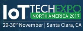 IoT Tech Expo: North America 2017, Nov 29 - 30, 2017